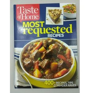 Taste of Home Most Requested Recipes (hardcover)